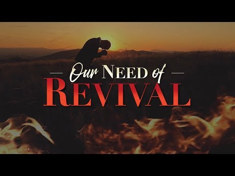 """LEONARD RAVENHILL — """"Our Need of Revival"""""""
