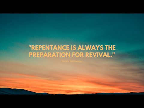 7- 14 -2021 Do You Have The Ability To Repent