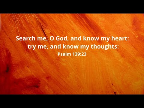 4-21-2021 - Let God Search Your Heart